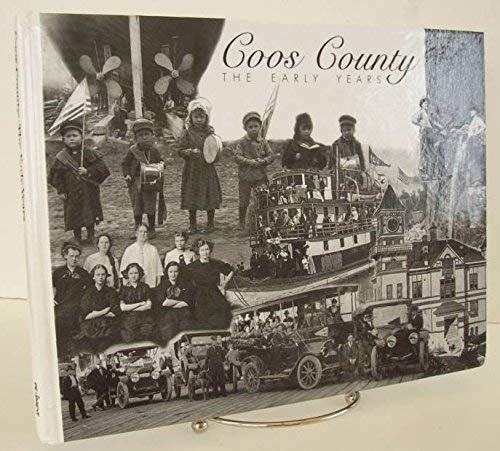 9781891395116: Coos County : The Early Years