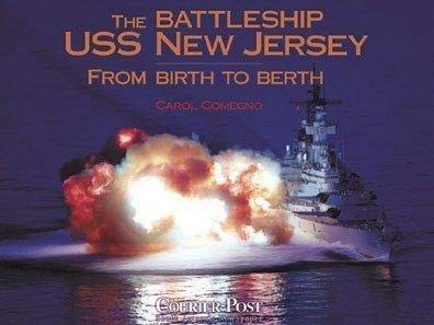 9781891395765: The Battleship USS New Jersey: From Birth to Berth