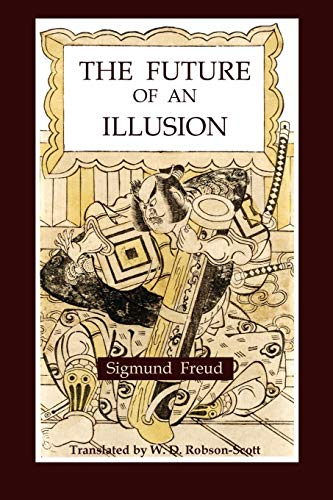 9781891396380: The Future of an Illusion