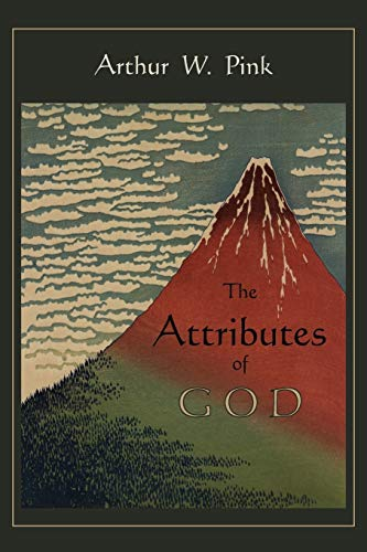 9781891396489: The Attributes of God
