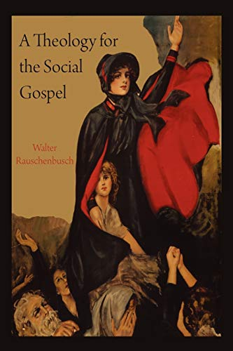 9781891396526: A Theology for the Social Gospel