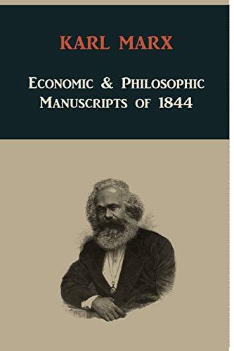 9781891396564: Economic & Philosophic Manuscripts of 1844