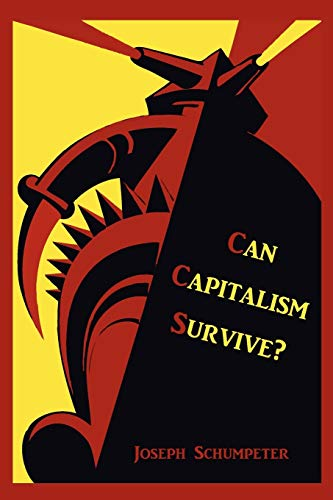 9781891396762: Can Capitalism Survive?