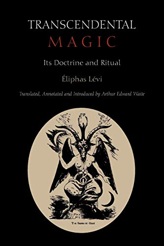 9781891396953: Transcendental Magic: Its Doctrine and Ritual