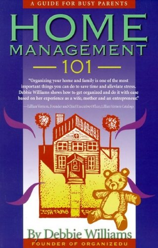 9781891400216: Home Management 101: A Guide for Busy Parents