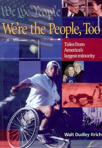 9781891400261: We're the People Too:: Tales from America's Largest Minority