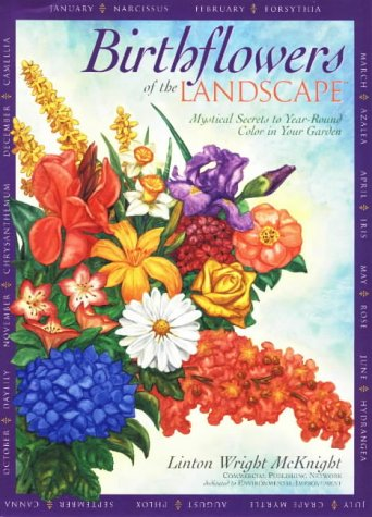 9781891401107: Birthflowers of the Landscape: Mystical Secrets to Year-Round Garden Color