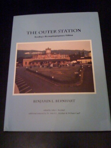 The Outer Station, Reading's Bicenquinquagenary Edition (Signed & numbered): Benjamin L. ...