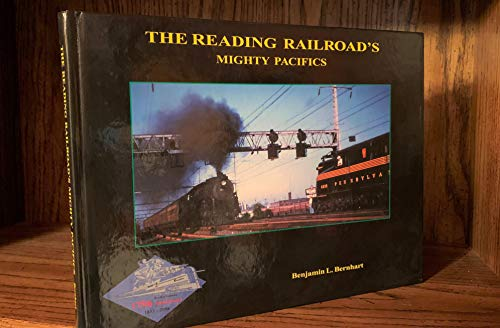 The Reading Railroad's Mighty Pacifics - Along the Historic Reading Main Line