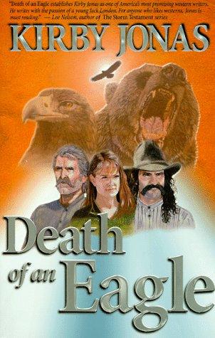 Death of an Eagle: Jonas, Kirby; Walker,
