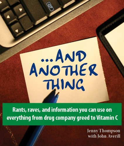 And Another Thing: Rants, raves, and information: Jenny Thompson with