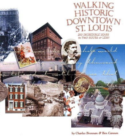 9781891442117: Walking Historic Downtown St. Louis
