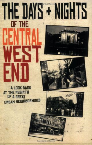 9781891442452: The Days and Nights of the Central West End