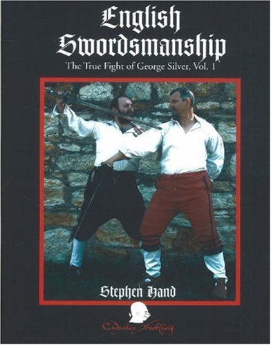 9781891448270: English Swordsmanship: The True Fight of George Silver