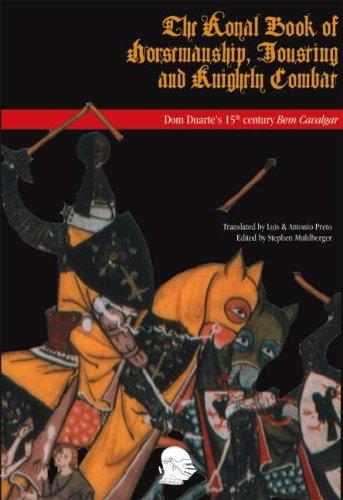 The Royal Book of Horsemanship, Jousting &: Dom Duarte of