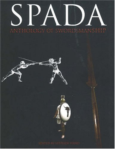 9781891448355: Spada: v. 2: Anthology of Swordsmanship