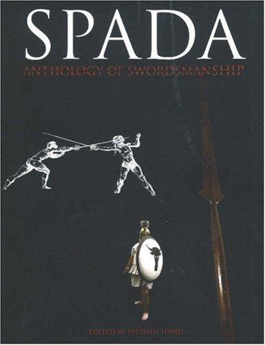 SPADA 2 Anthology Of Swordsmanship V Chivalry Bookshelf
