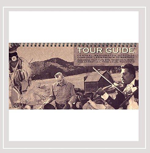 Tour Guide: Central Washington Heritage Corridor - Leavenworth to Maryhill: Washington State Arts ...