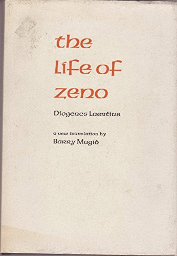 The Life of Zeno by Diogenes Laertius: Magid, Barry