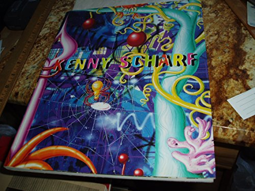 Kenny Scharf: Scharf, Kenny and