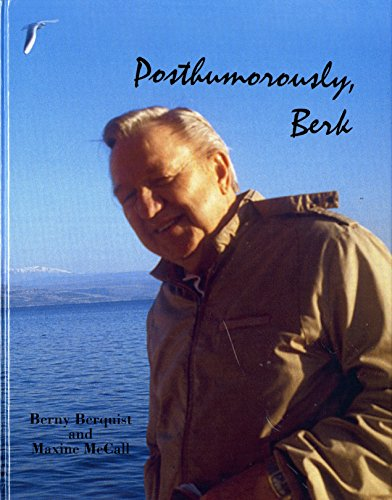9781891478000: Posthumorously, Berk: Life Story of a Man on a Mission (Maurice