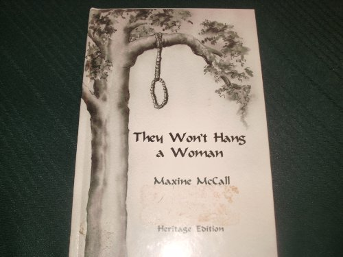 9781891478024: They Won't Hang a Woman, Heritage Edition
