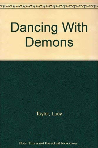 Dancing With Demons (1891480022) by Taylor, Lucy; Clark, Alan M.; Oberschlake, Jamie