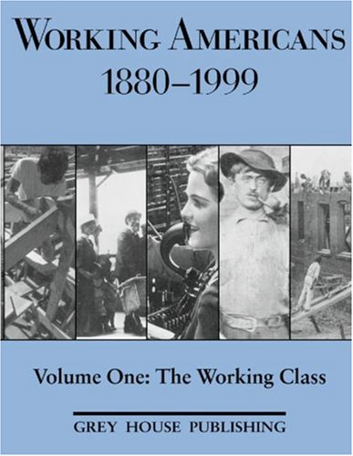9781891482816: Working Americans, 1880-1999: The Working Class (Working Americans: Volume 1) (Working Americans 1880-1999)