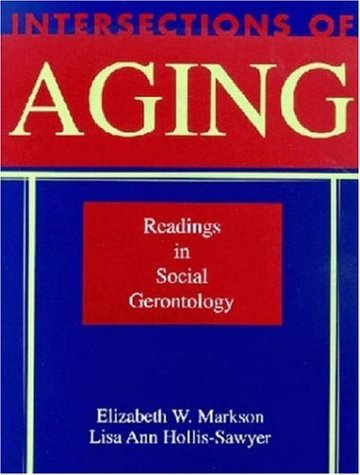 9781891487064: Intersections of Aging: Readings in Social Gerontology