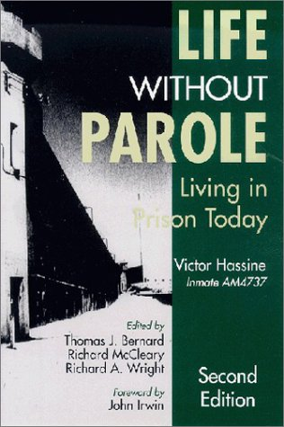 9781891487132: Life Without Parole: Living in Prison Today