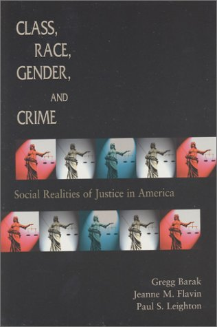 9781891487347: Class, Race, Gender, and Crime: Social Realities of Justice in America