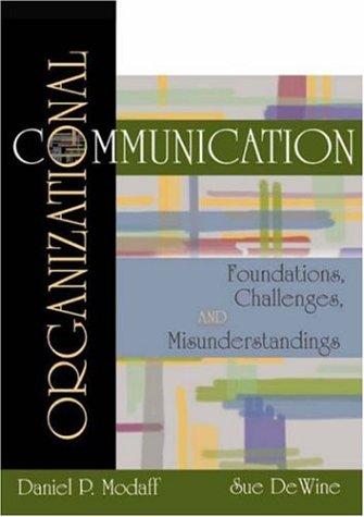 9781891487576: Organizational Communication: Foundations, Challenges, and Misunderstandings