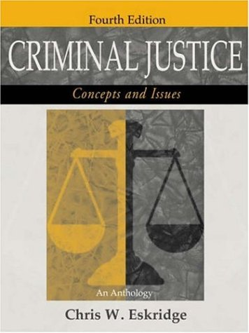 9781891487859: Criminal Justice: Concepts and Issues (An Anthology)