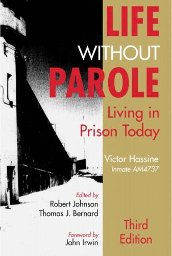 Life Without Parole: Living in Prison Today: Victor Hassine