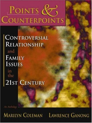 9781891487903: Points & Counterpoints: Controversial Relationship and Family Issues in the 21st Century (An Anthology)
