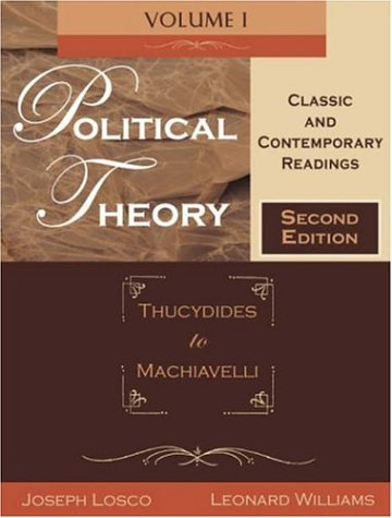 9781891487910: Political Theory Classic and Contemporary Readings, Vol. 1: Thucydides to Machiavelli