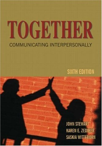 9781891487972: Together: Communicating Interpersonally (A Social Construction Approach), Sixth Edition