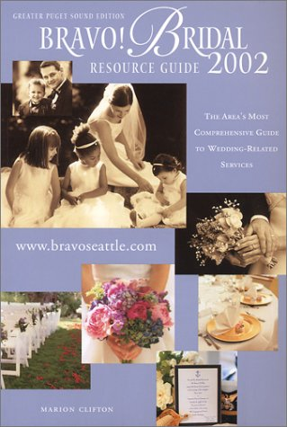 2002 Bravo! Bridal Resource Guide: Greater Puget Sound: Clifton, Marion