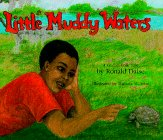 Little Muddy Waters: A Gullah Folk Tale: Ronald Daise