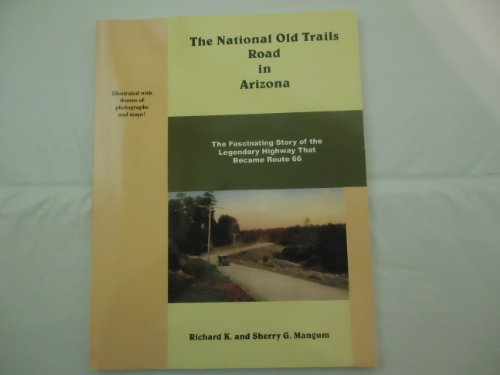9781891517099: The National Old Trails Road in Arizona