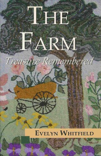 The Farm: Treasure Remembered (Signed By Author): Whitfield, Evelyn