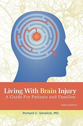 Living with Brain Injury: Senelick, Richard Charles