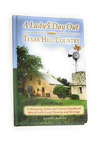 9781891527197: A Lady's Day Out in the Texas Hill Country: A Shopping Guide & Tourist Handbook