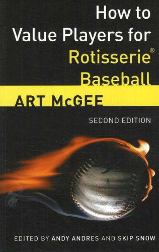 How to Value Players for Rotisserie Baseball: Mcgee, Art