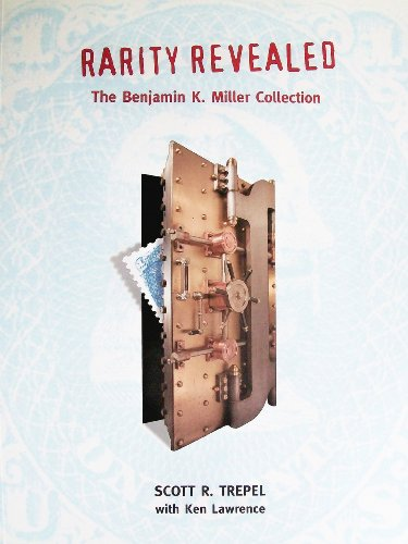 9781891568060: Rarity Revealed: The Benjamin K. Miller Collection