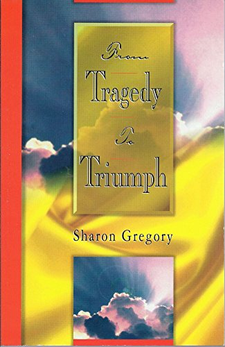 From Tragedy to Triumph: Gregory, Sharon