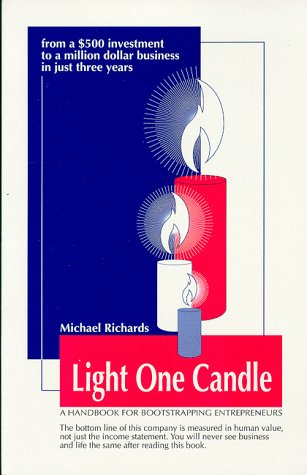 Light One Candle : A Handbook for: Richards, Michael