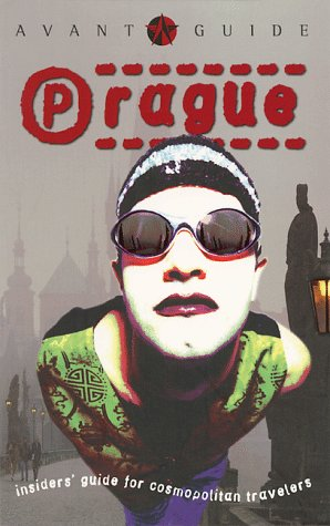 9781891603006: Avant Guide Prague (Avant-Guide Books)