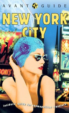 9781891603013: Avant-Guide New York City (Avant-Guide Books)