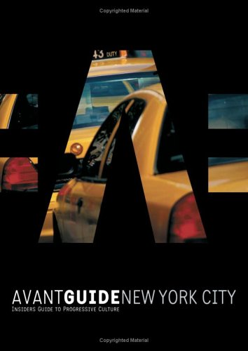 9781891603334: Avant-guide New York City (Avant-Guide New York City: Insiders' Guide for Urban Adventures)